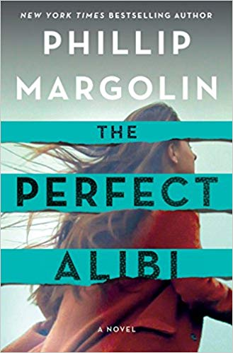 The Perfect Alibi by Phillip Margolin: The Modest Reader