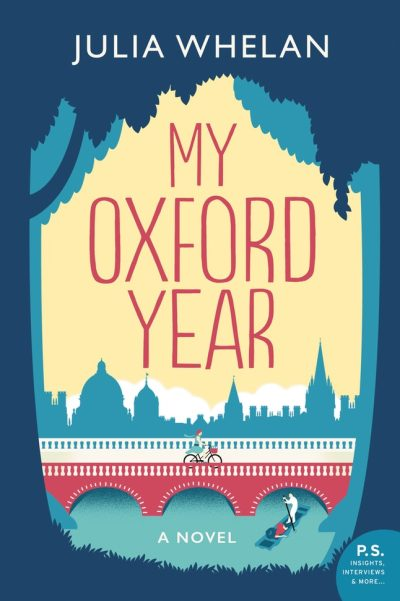My Oxford Year by Julia Whelan: The Modest Reader