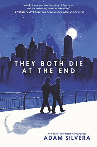 They Both Die at the End by Adam Silvera: The Modest Reader