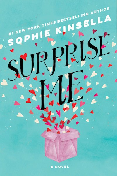 Surprise Me by Sophie Kinsella: The Modest Reader