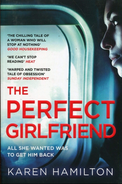The Perfect Girlfriend Book Cover by Karen Hamilton: The Modest Reader