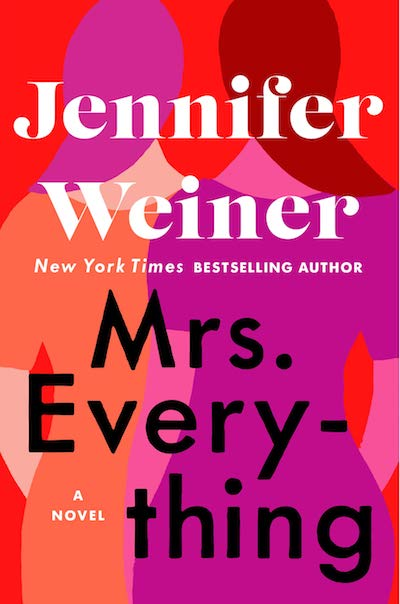 Mrs. Everything by Jennifer Weiner (Book Cover): The Modest Reader