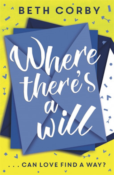 Where There's a Will...Can Love Find a Way? by Beth Corby (Book Cover): The Modest Reader