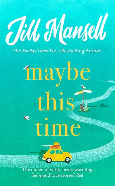 Maybe This Time by Jill Mansell (Book Cover): The Modest Reader