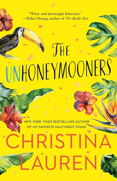 The Unhoneymooners by Christina Lauren (Book Cover): The Modest Reader