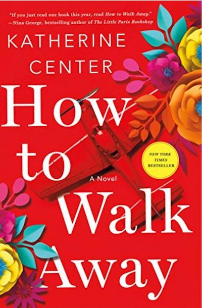 How to Walk Away by Katherine Center (Book Cover): The Modest Reader