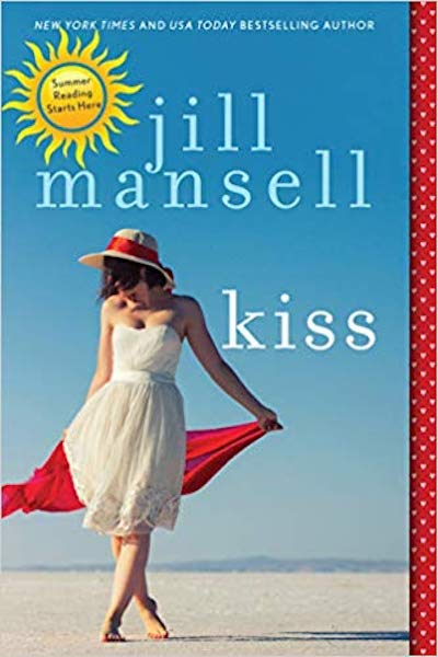 Kiss by Jill Mansell (Book Cover): The Modest Reader