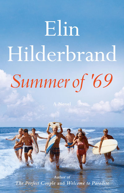 Summer of '69 by Elin Hilderbrand (Book Cover): The Modest Reader