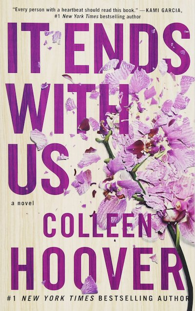 It Ends With Us by Colleen Hoover (Book Cover): The Modest Reader