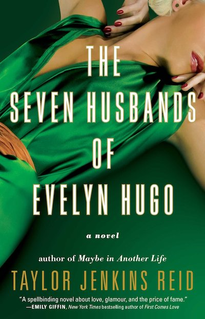 The Seven Husbands of Evelyn Hugo by Taylor Jenkins Reid (Book Cover): The Modest Reader