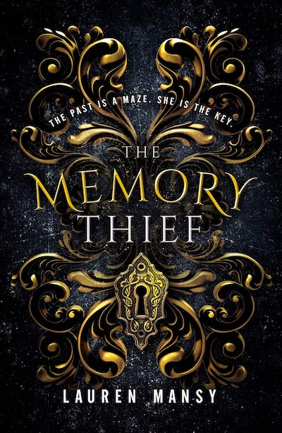The Memory Thief by Lauren Mansy (Book Cover): The Modest Reader