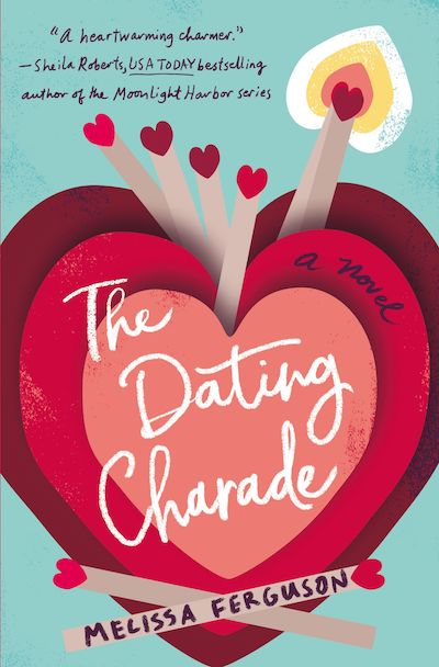 The Dating Charade by Melissa Ferguson (Book Cover): The Modest Reader