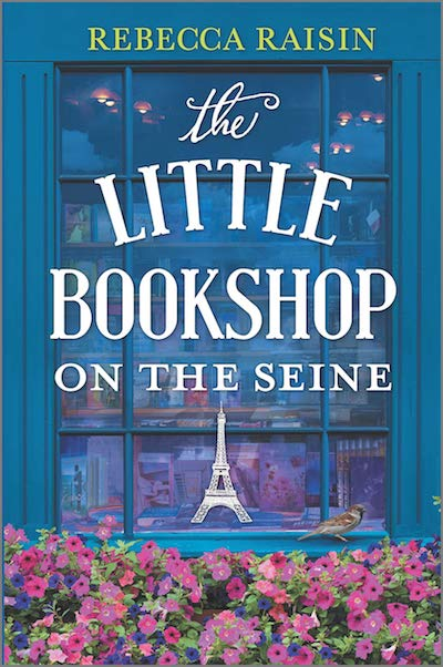 The Little Bookshop on the Seine by Rebecca Raisin (Book Cover): The Modest Reader