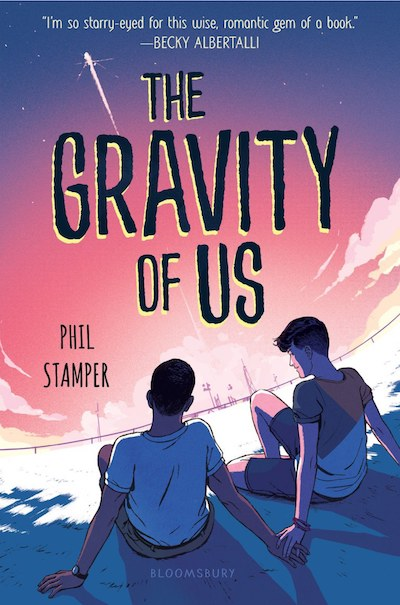 The Gravity of Us by Phil Stamper (Book Cover): The Modest Reader