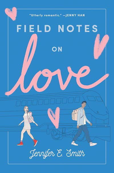 Field Notes on Love by Jennifer E. Smith (Book Cover): The Modest Reader