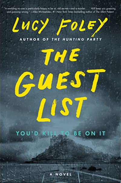 The Guest List by Lucy Foley (Book Cover): The Modest Reader