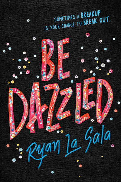 Be Dazzled by Ryan La Sala (Book Cover): The Modest Reader