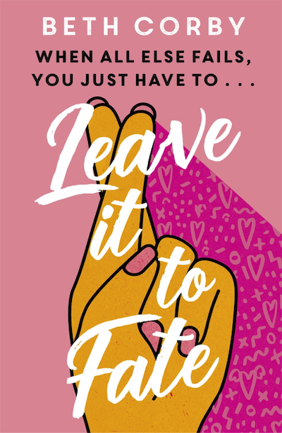 Leave It To Fate by Beth Corby (Book Cover): The Modest Reader