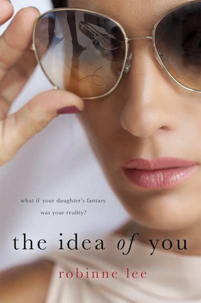 The Idea of You (Book Cover) by Robinne Lee: The Modest Reader